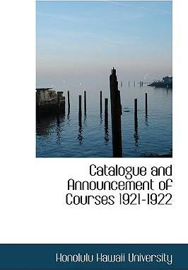 Catalogue and Announcement of Courses 1921-1922