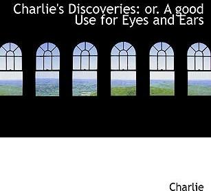 Charlie's Discoveries