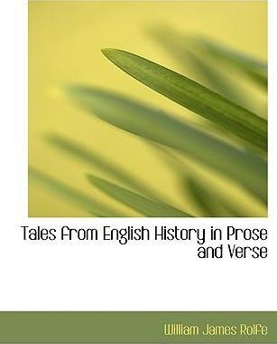 Tales from English History in Prose and Verse
