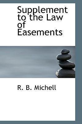 Supplement to the Law of Easements