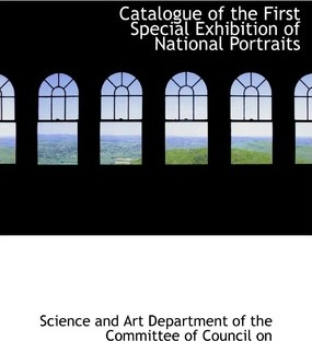 Catalogue of the First Special Exhibition of National Portraits