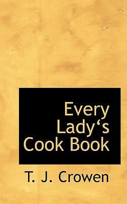 Every Ladya 's Cook Book