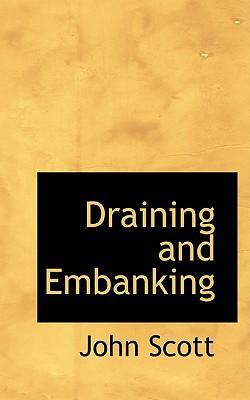Draining and Embanking