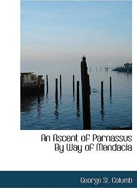 An Ascent of Parnassus by Way of Mendacia