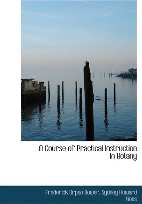 A Course of Practical Instruction in Botany