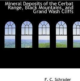 Mineral Deposits of the Cerbat Range, Black Mountains, and Grand Wash Cliffs