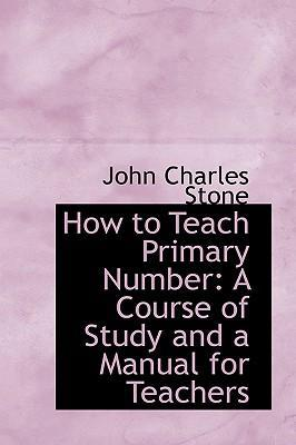 How to Teach Primary Number