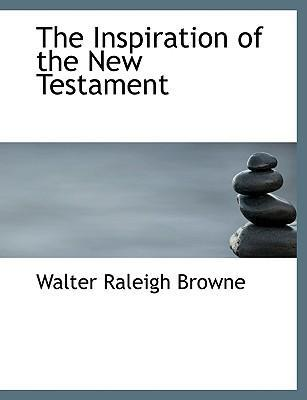 The Inspiration of the New Testament