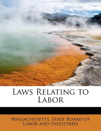Laws Relating to Labor