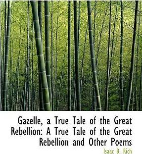 Gazelle, a True Tale of the Great Rebellion