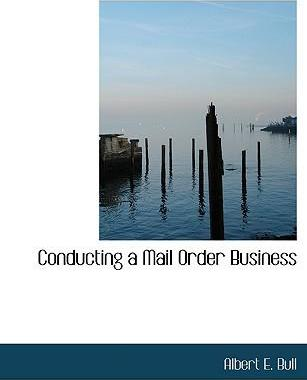 Conducting a Mail Order Business