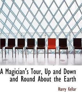 A Magician's Tour, Up and Down and Round about the Earth