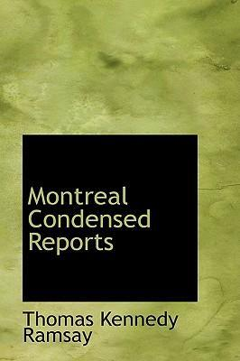 Montreal Condensed Reports