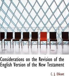 Considerations on the Revision of the English Version of the New Testament