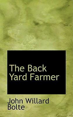 The Back Yard Farmer