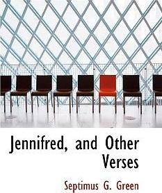 Jennifred, and Other Verses