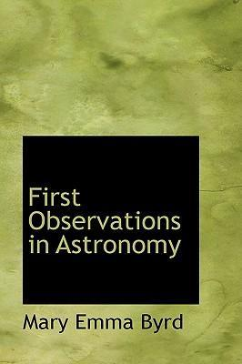 First Observations in Astronomy