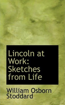Lincoln at Work