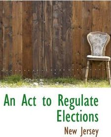 An ACT to Regulate Elections