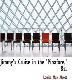 Jimmy's Cruise in the 'Pinafore, ' AC.