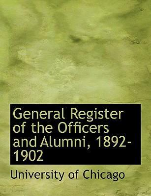 General Register of the Officers and Alumni, 1892-1902