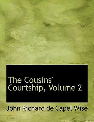 The Cousins' Courtship, Volume 2