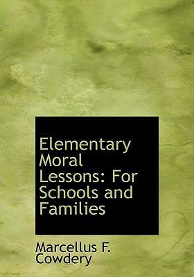 Elementary Moral Lessons