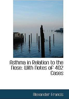 Asthma in Relation to the Nose