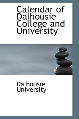 Calendar of Dalhousie College and University