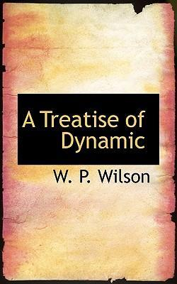 A Treatise of Dynamic