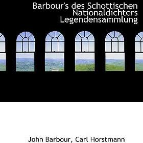 Barbour's Des Schottischen Nationaldichters Legendensammlung