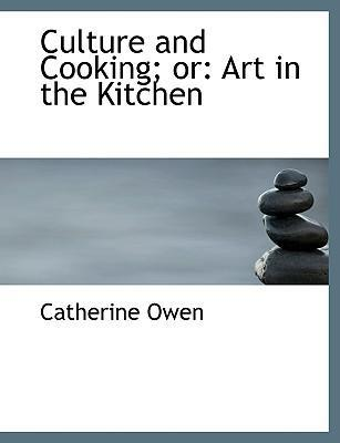 Culture and Cooking; Or