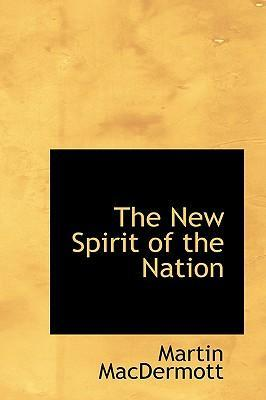 The New Spirit of the Nation