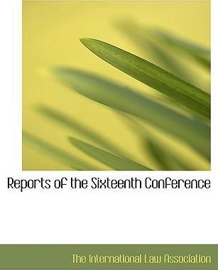 Reports of the Sixteenth Conference