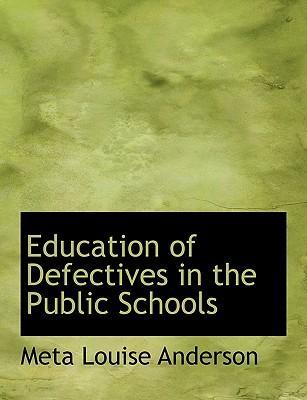 Education of Defectives in the Public Schools