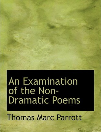 An Examination of the Non-Dramatic Poems