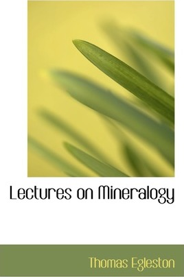 Lectures on Mineralogy