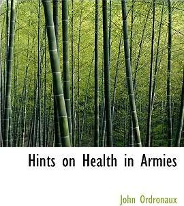 Hints on Health in Armies