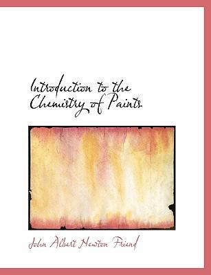 Introduction to the Chemistry of Paints