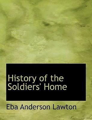 History of the Soldiers' Home