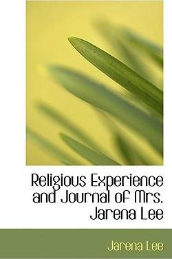 Religious Experience and Journal of Mrs. Jarena Lee