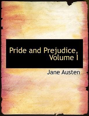 Pride and Prejudice, Volume I
