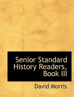 Senior Standard History Readers, Book III