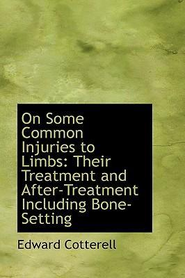 On Some Common Injuries to Limbs