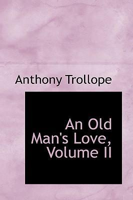 An Old Man's Love, Volume II