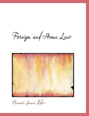 Foreign and Home Law