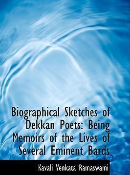 Biographical Sketches of Dekkan Poets