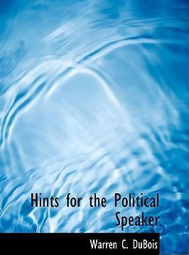 Hints for the Political Speaker
