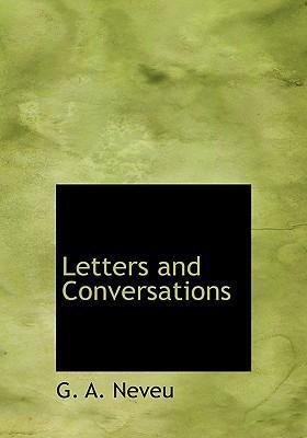 Letters and Conversations