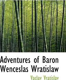 Adventures of Baron Wenceslas Wratislaw
